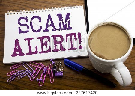 Hand Writing Text Caption Inspiration Showing Scam Alert. Business Concept For Fraud Warning Written