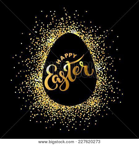 Happy Easter Text Isolated On Textured Background With Golden Confetti. Hand Drawn Lettering As East