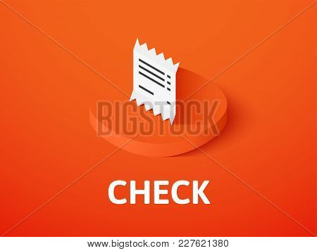 Check Icon, Vector Symbol In Flat Isometric Style Isolated On Color Background