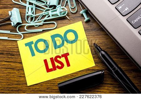 Handwriting Announcement Text Showing To Do List. Business Concept For Plan Lists Remider Written On