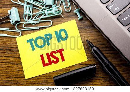 Handwriting Announcement Text Showing Top 10 Ten List. Business Concept For Success Ten List Written