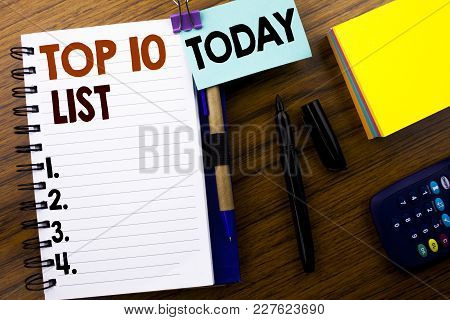 Word, Writing Top 10 Ten List. Business Concept For Success Ten List Written On Book Note Paper On W
