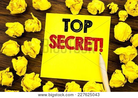 Writing Text Showing Top Secret. Business Concept For Military Top Secret Written On Sticky Note Pap