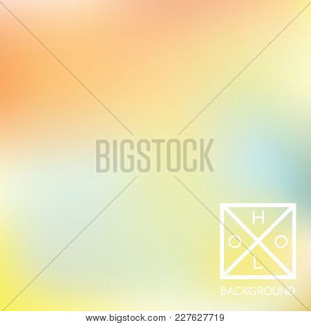 Holographic Background. Holo Sparkly Cover. Abstract Soft Pastel Colors Backdrop. Trendy Creative Ve