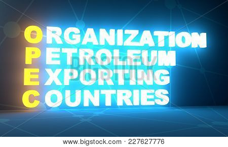 Acronym Opec - Organization Petroleum Exporting Countries. Business Conceptual Image. 3d Rendering.