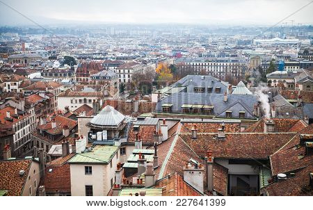 Geneva, Switzerland. Cityscape With Old Living Houses In Old Central Area, Photo Taken From St. Pier