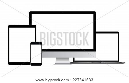Set Of Modern Electronic Devices - Computer Monitor, Laptop, Tablet, Smartphone. Mockups To Showcase