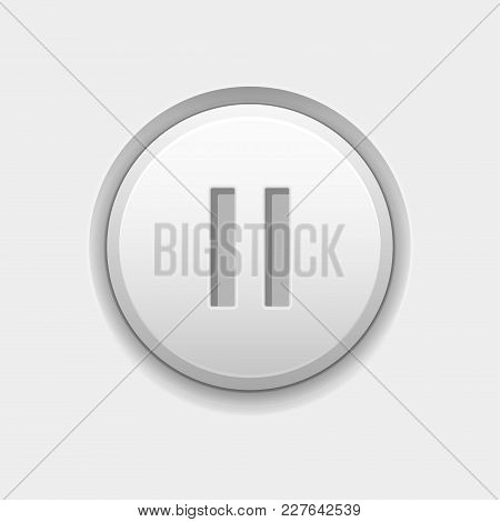Pause Round White Interface Button. Vector 3d Illustration