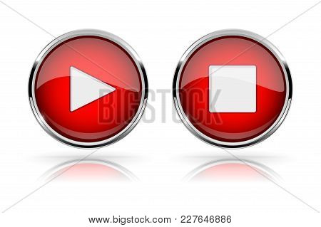 Red Round Media Buttons. Play And Stop Buttons. Shiny Icon With Chrome Frame And With Reflection. Ve