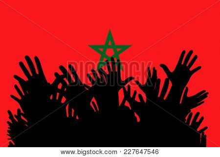 Hands up silhouettes on a Morocco flag. Crowd of fans of soccer, games, cheerful people at a party. Vector banner, card, poster.