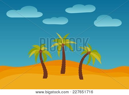 Cartoon Nature Landscape With Three Palms In The Desert. Vector Illustration.