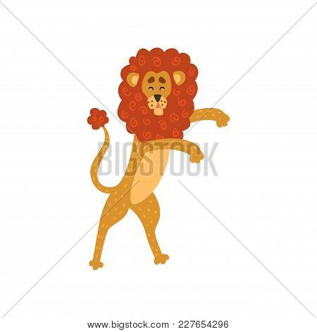 Cute Lion Cartoon Character Standing On Two Legs Vector Illustration Isolated On A White Background.