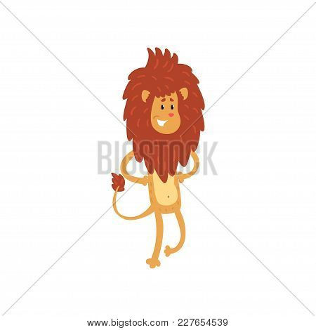 Cute Smiling Lion Cartoon Character Standing On Two Legs Vector Illustration Isolated On A White Bac