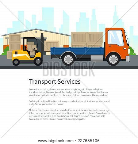 Flyer Of Transport Services , Yellow Forklift Truck And Cargo Car With Boxes On The Background Of Th
