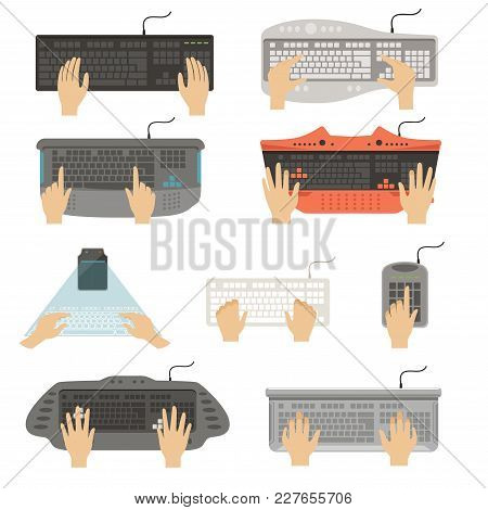 Hands Typing On Keyboard Set, Different Types Of Computer Console Top View Vector Illustrations Isol