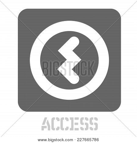 Access Conceptual Graphic Icon. Design Language Element, Graphic Sign.