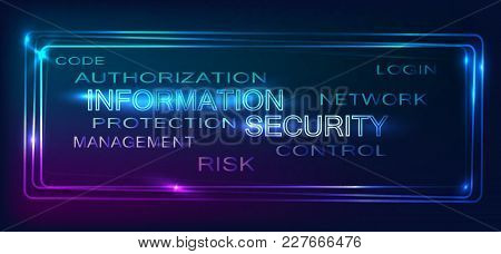 Background, Texture Information Security As Icon, Banner, Logo, Card, Template. Neon Effect. Vector.