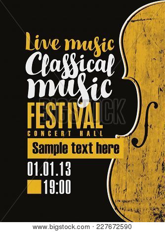Vector Banner For A Festival Live Music With The Inscription Classical Music And A Violin In Retro S