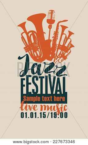 Vector Poster For A Jazz Festival Live Music With Silhouettes Of Saxophone, Wind Instruments And A M