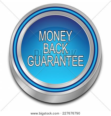 Decorative Blue Money Back Guarantee Button - 3d Illustration