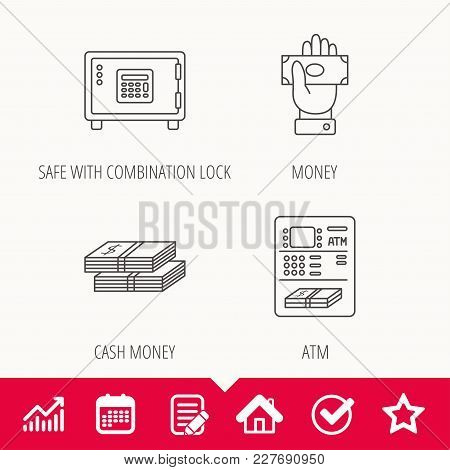 Give Money, Cash Money And Atm Icons. Safe Box Linear Sign. Edit Document, Calendar And Graph Chart