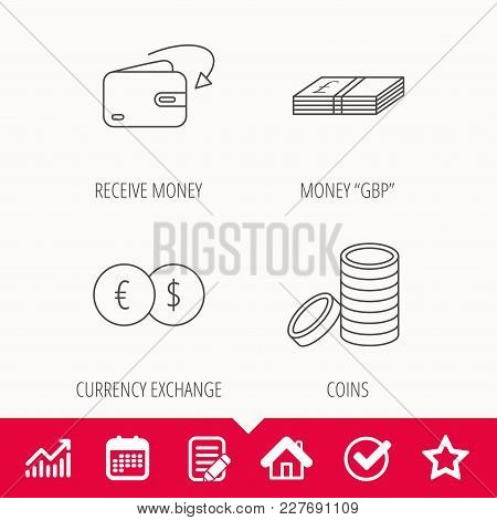 Currency Exchange, Cash Money And Coins Icons. Receive Money Linear Sign. Edit Document, Calendar An