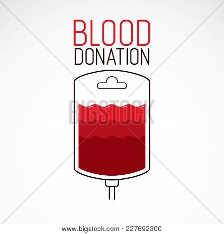 Blood Dropper Vector Graphic Illustration Isolated On White. Volunteer Donorship, Healthcare And Med