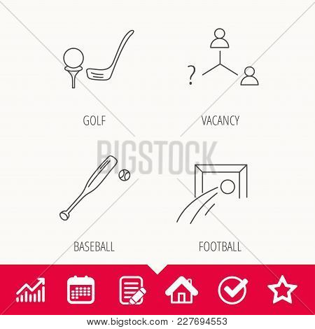 Football, Golf And Baseball Icons. Vacancy Linear Sign. Edit Document, Calendar And Graph Chart Sign