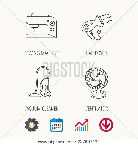 Ventilator, Sewing Machine And Hairdryer Icons. Ventilator Linear Sign. Calendar, Graph Chart And Co