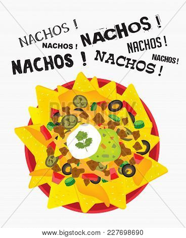 Loaded Cheese Nacho Plate With Sour Cream And Guacamole With Multiple Nacho Word Text
