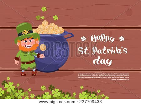 Happy St. Patricks Day Holiday Poster Or Greeting Card Background Leprechaun Man Over Big Pot With G