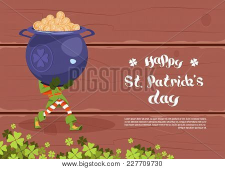 Happy St. Patricks Day Template Background Leprechaun Man Hold Big Pot With Golden Coins Flat Vector