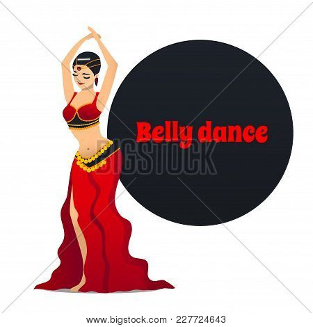 Belly Dancer. Dancing Girl In Cartoon Style For Fliers Posters Banners Prints Of Dance School And St