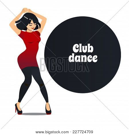 Club Dancer. Dancing Girl In Cartoon Style For Fliers Posters Banners Prints Of Dance School And Stu