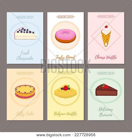 Set Of Pastry Posters, Banners For Sweet Food. Donut, Cheesecake, Waffle, Brownie, Cake Illustration