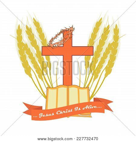 The Bible And The Christian Cross In Edging Made From Wheat Ears. Vector Logo For Christian Churches