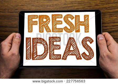 Hand Writing Text Caption Fresh Ideas. Business Concept For Thinking Inspiration Inspire Creativity