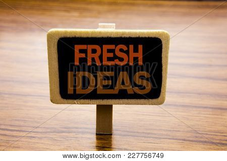 Conceptual Hand Writing Text Caption Inspiration Showing Fresh Ideas. Business Concept For Thinking