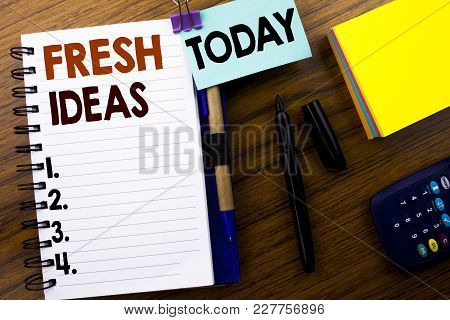 Word, Writing Fresh Ideas. Business Concept For Thinking Inspiration Inspire Creativity Written On B