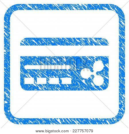 Ripple Banking Card Rubber Seal Stamp Watermark. Icon Vector Symbol With Grunge Design And Unclean T