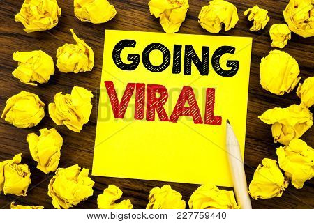 Writing Text Showing Going Viral. Business Concept For Social Viral Business Written On Sticky Note