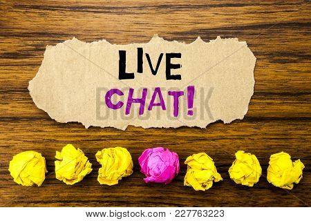 Handwriting Text   Live Chat . Concept For Communication Livechat Written On Sticky Paper Reminder,