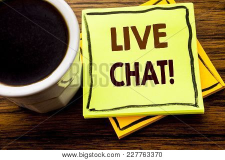 Handwritten Text Showing Live Chat . Business Concept For Communication Livechat Written On Sticky N