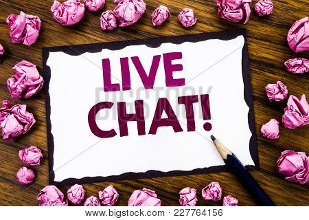 Hand Writing Text Caption Inspiration Showing Live Chat . Business Concept For Communication Livecha