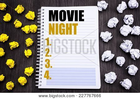 Conceptual Hand Writing Text Caption Showing Movie Night. Business Concept For Wathing Movies  Writt