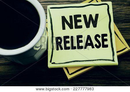 Handwritten Text Showing New Release . Business Concept For Technology Software Update Written On St