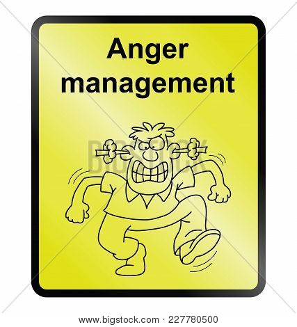 Yellow Anger Management Public Information Sign Isolated On White Background