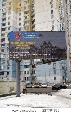 Ukrainian military propaganda.Poster on billboard.Civil War in Ukraine. February21 ,2018 in Kiev, Ukraine