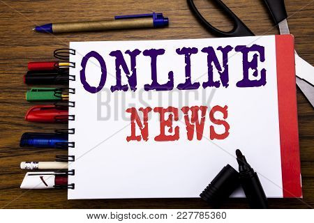 Handwriting Announcement Text Showing Online News. Business Concept For Online Newspaper Article Wri