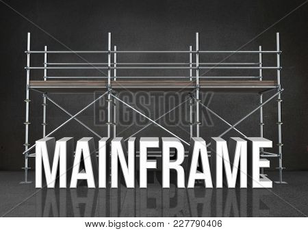 Digital composite of 3D word mainframe against scaffolding in grey room